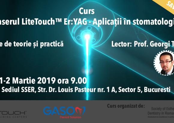 Curs – laserul LiteTouch™ ER:YAG aplicații în stomatologie – teorie și practică  01-02.03.2019