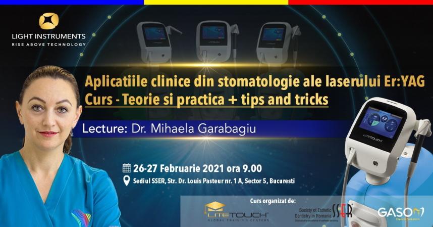 Curs – Aplicațiile laserului Er:YAG în stomatologie – Teorie și practică   /  26-27 februarie 2021, București