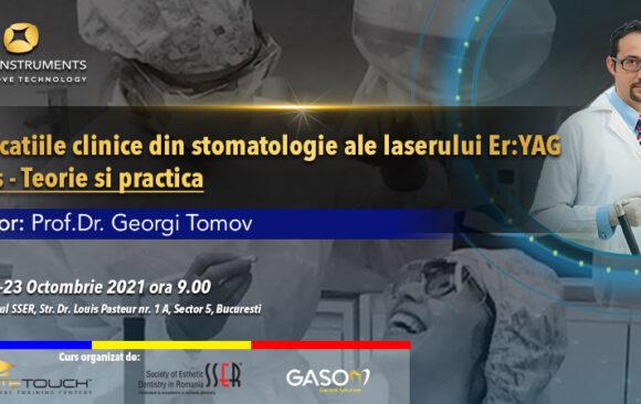 Curs – laserul Er:YAG aplicații în stomatologie – teorie și practică 22-23 Octombrie 2021 București